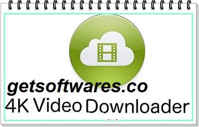 4k Video Downloader 4.15.1.4190 Crack + Key Free Download 2021